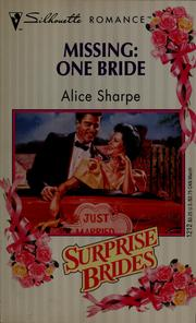 Cover of: Missing: one bride | Alice Sharpe