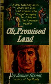 Cover of: Oh, promised land | Street, James H.