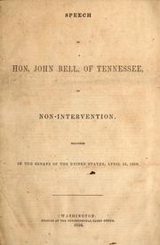 Cover of: Speech of Hon. John Bell, of Tennessee, on non-intervention