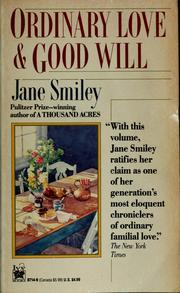 Cover of: Ordinary love and Good will