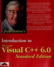 Cover of: Ivor Horton's introduction to Microsoft Visual C++ 6.0.