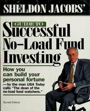Cover of: Sheldon Jacobs' guide to successful no-load fund investing