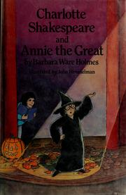 Cover of: Charlotte Shakespeare and Annie the Great