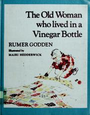 Cover of: The old woman who lived in a vinegar bottle