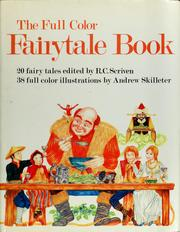 Cover of: The full color fairytale book | R. C. Scriven