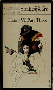 Henry VI, part three by William Shakespeare