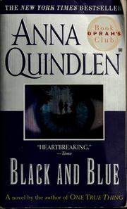 Cover of: Black and blue | Anna Quindlen
