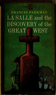 Cover of: La Salle and the discovery of the Great West