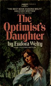 Cover of: The optimist's daughter. | Eudora Welty