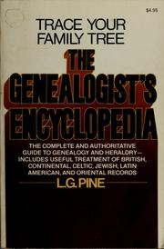 Cover of: The genealogist's encyclopedia | L. G. Pine
