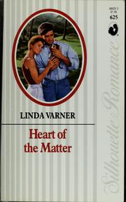 Cover of: Heart of the matter | Linda Varner