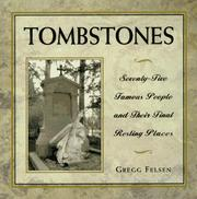 Cover of: Tombstones | Gregg Felsen