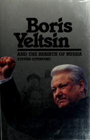 Cover of: Boris Yeltsin and the rebirth of Russia