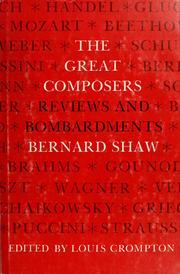 Cover of: The great composers: reviews and bombardments