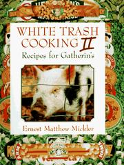 Cover of: White Trash Cooking II: recipes for gatherin's