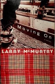 Cover of: Moving on | Larry McMurtry