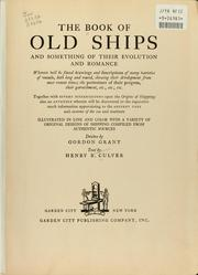 The book of old ships and something of their evolution and romance by Henry B. Culver
