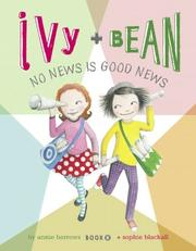 Cover of: Ivy + Bean: No News is Good News