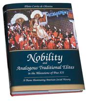 Cover of: Nobility and analogous traditional elites in the allocutions of Pius XII