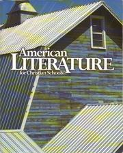 American literature for Christian schools by St. John, Raymond A.
