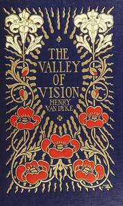 Cover of: The valley of vision: a book of romance and some half-told tales.