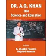 Cover of: Dr. A. Q. Khan on Science and Education |