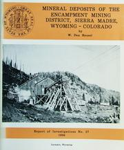 Cover of: Mineral Deposits of the Encampment Mining District, Sierra Madre, Wyoming