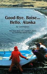 Good-bye, Boise-- hello, Alaska by Cora Holmes