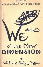 Cover of: We of the new dimension | Will Miller