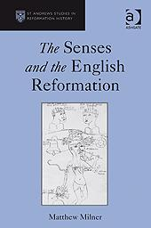 Cover of: The senses and the English Reformation | Matthew Milner