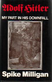 Cover of: Adolf Hitler: my part in his downfall