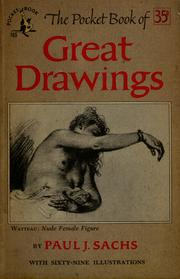 Cover of: The pocket book of great drawings | Paul J. Sachs