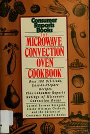 Cover of: The microwave convection oven cookbook