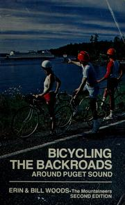 Cover of: Bicycling the backroads around Puget Sound | Erin Woods