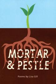 Cover of: Mortar & Pestle | Lisa Gill