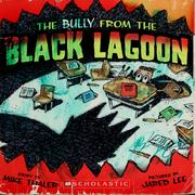 Cover of: The bully from the Black Lagoon | Mike Thaler
