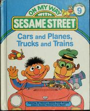 Cover of: Cars and planes, trucks and trains