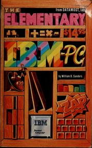 Cover of: The elementary IBM-PC | Sanders, William B.