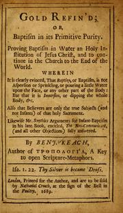 Cover of: Gold refined, or, Baptism in its primitive purity