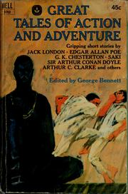 Cover of: Great tales of action and adventure | George Bennett