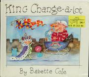 Cover of: King Change-a-lot