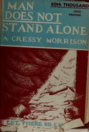 Cover of: Man does not stand alone