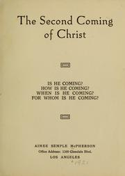 Cover of: The second coming of Christ | Aimee Semple McPherson