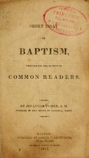 Cover of: Short essay on baptism designed for the benefit of common readers