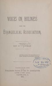 Cover of: Voices on holiness from the Evangelical association | Bowman, Hezekiah J.,