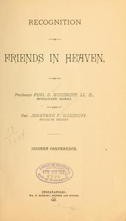 Cover of: Recognition of friends in heaven | Purl G. Woodruff