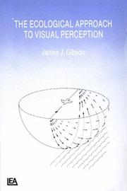 Cover of: The Ecological Approach To Visual Perception