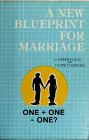 Cover of: A new blueprint for marriage | Merrily Neill