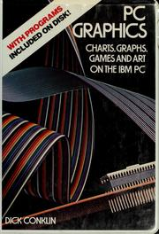 Cover of: PC graphics by Dick Conklin