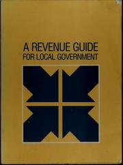 Cover of: A Revenue Guide for Local Government